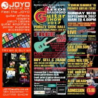 Leeds Bradford Guitar Show - Feel the JOYO Sunday 10th September 2017